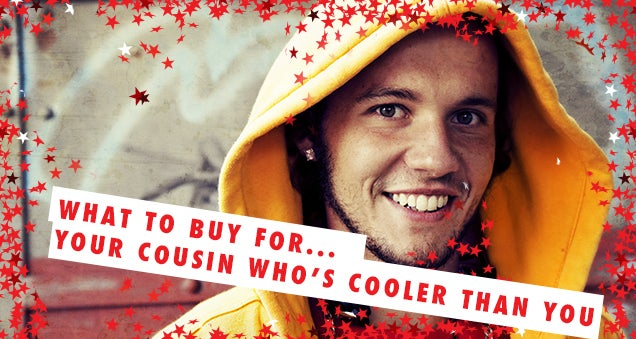LN Christmas Gift Guides: What To Buy... Your Cousin Who's Cooler Than You