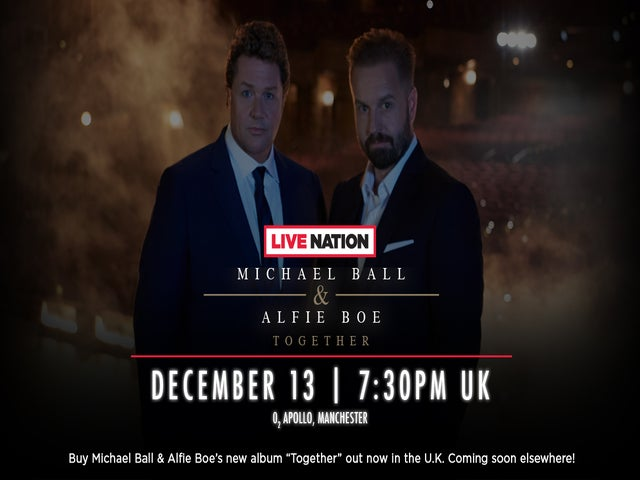 Watch Michael Ball and Alfie Boe LIVE in concert!