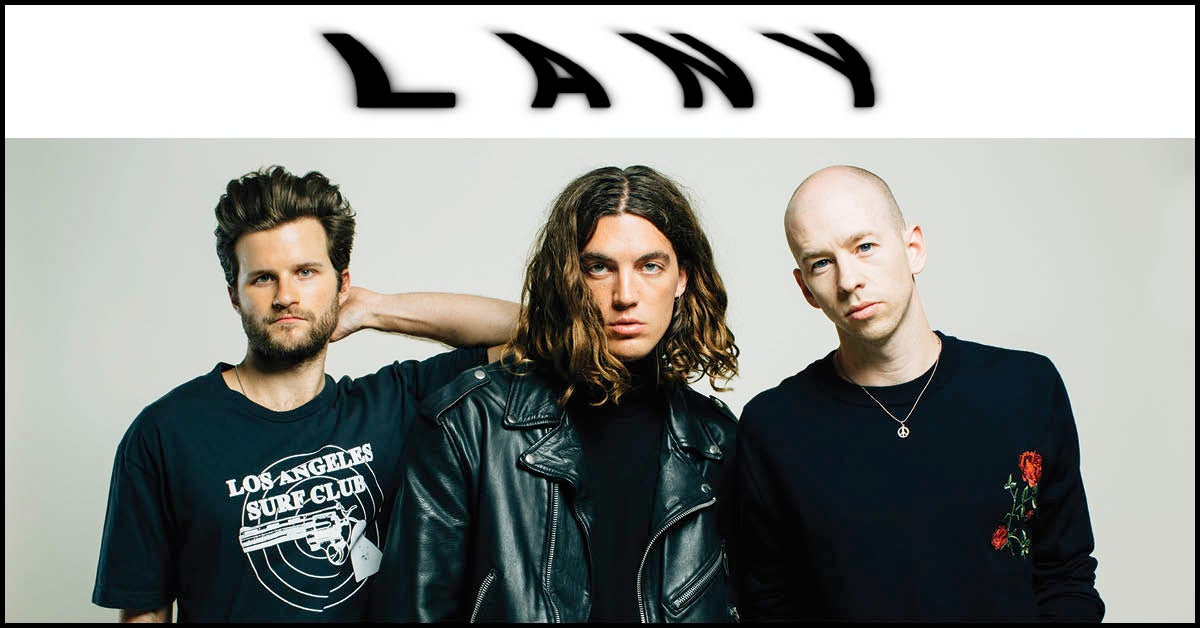 LANY Drop New Video For 'Good Girls' Ahead Of Album Release On Friday