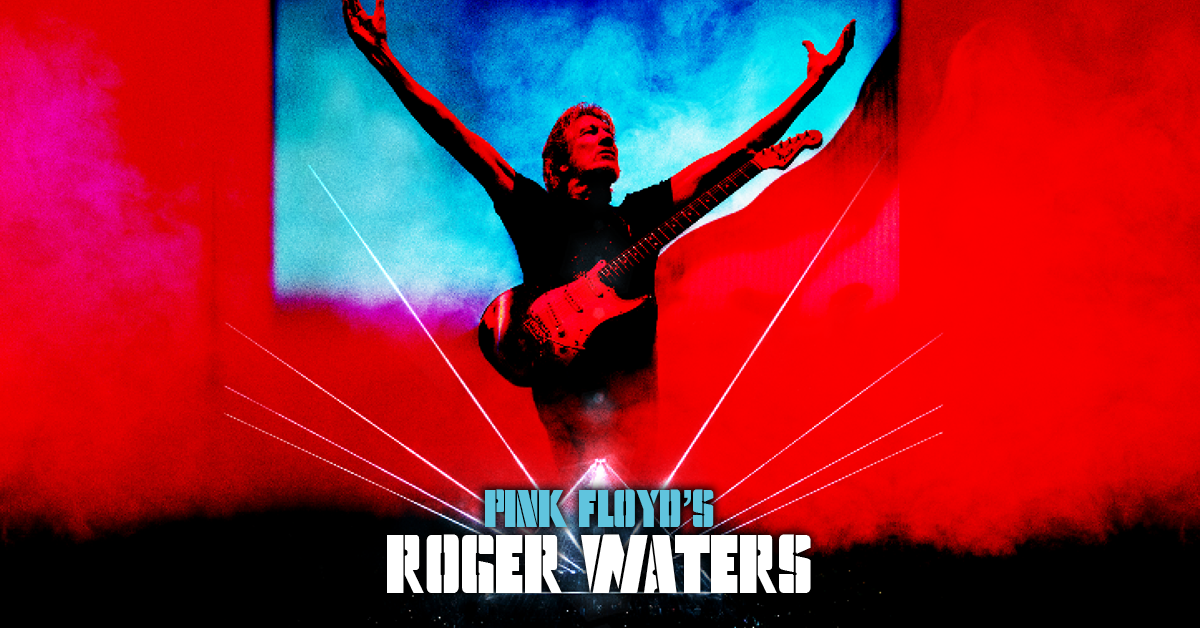 "Roger Waters' Us + Them Tour: ""Next-Level Rock & Roll Theatre"""