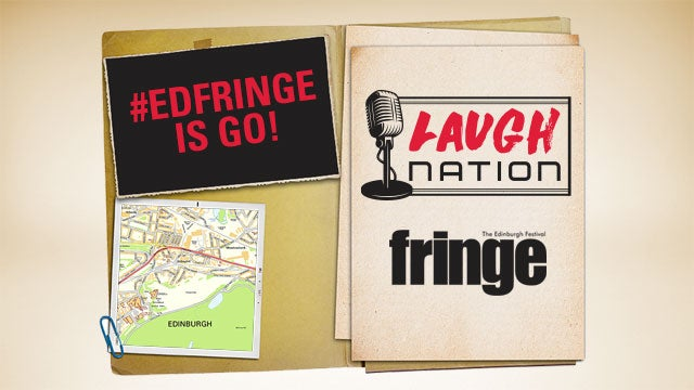 #EdFringe Is Go! Here's What You Need To Know