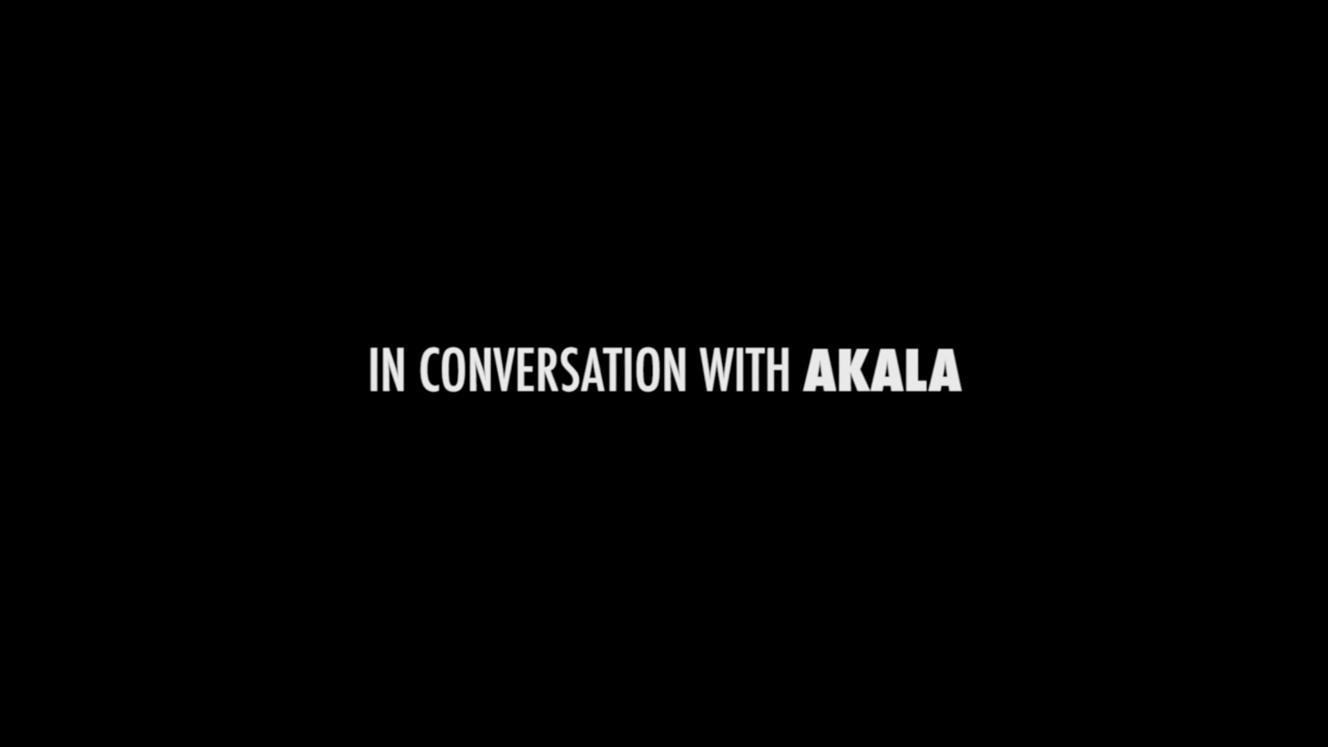 In Conversation With... Akala | Watch The Series In Full!